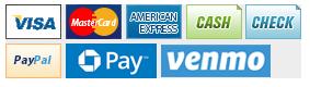 We accept Visa, MasterCard, American Express, Cash, Check, Paypal, Chase Pay and Venmo.
